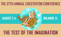 37th Annual Chesterton Conference